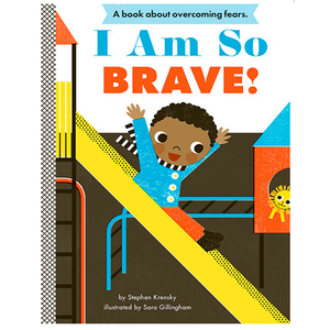 Abrams Abrams: I Am So Brave!