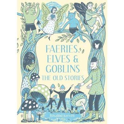 Sterling Publishing Sterling: Faeries, Elves and Goblins