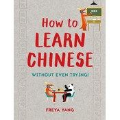 Sterling Publishing Sterling: How to Learn Chinese
