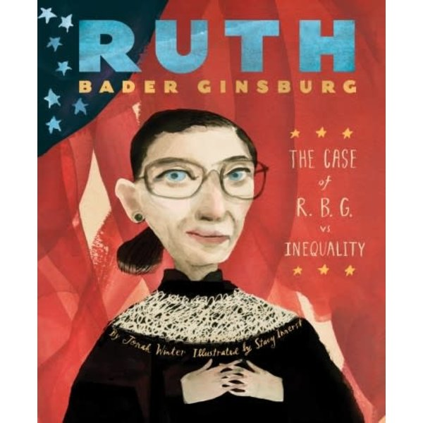 Abrams Abrams: Ruth Bader Ginsburg: The case of R.B.G vs. Inequality