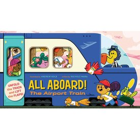 Abrams Abrams:  All Aboard! The Airport Train (BB)