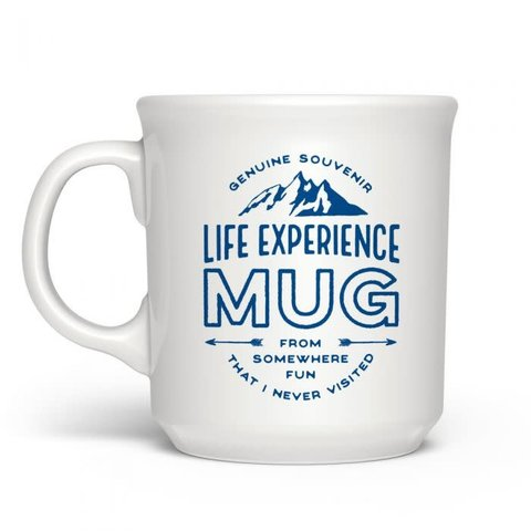 Fred's: Say Anything Mug - Life Experience