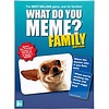 WDYM: What do you Meme? Family Edition