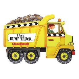 Scholastic Scholastic: I am a Dump Truck