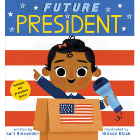 Scholastic Scholastic: Future Baby: Future President