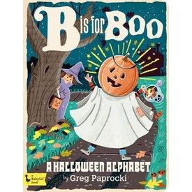 Gibbs Smith Gibbs Smith: B is for Boo: A Halloween Alphabet