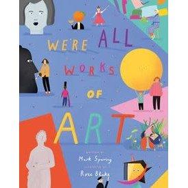 Gibbs Smith Gibbs Smith: We're All works of Art