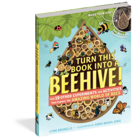 Workman Pub Workman: Turn This Book Into a Beehive