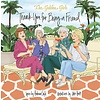 Running Press: Golden Girls - Thank You For Being A Friend