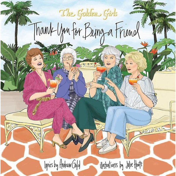 Hachette Running Press: Golden Girls - Thank You For Being A Friend