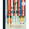 Chronicle: Are We The Change (HC)