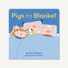 Chronicle: Pigs in a blanket board book