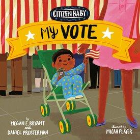 Penguin Random House Penguin: Citizen Baby: My Vote - PGI