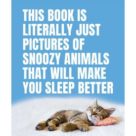 Penguin Random House Penguin: This Book Is Literally Just Pictures of Snoozy Animals That Will Make You Sleep Better