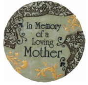 In Memory of a Loving Mother Stepping Stone