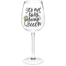 "Wine Glass Stemmed ""It's not easy being Queen"""