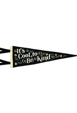 Oxford Pennant Cool To Be Kind Pennant