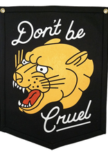 Oxford Pennant Don't Be Cruel Camp Flag