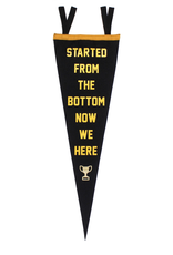 Oxford Pennant Started From The Bottom Pennant