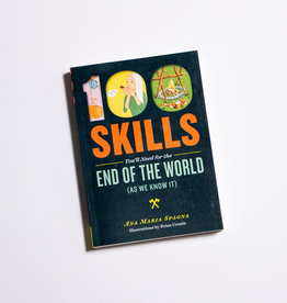 Workman Publishing Co 100 Skills for the End of the World