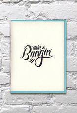 Bench Pressed Bangin' Card