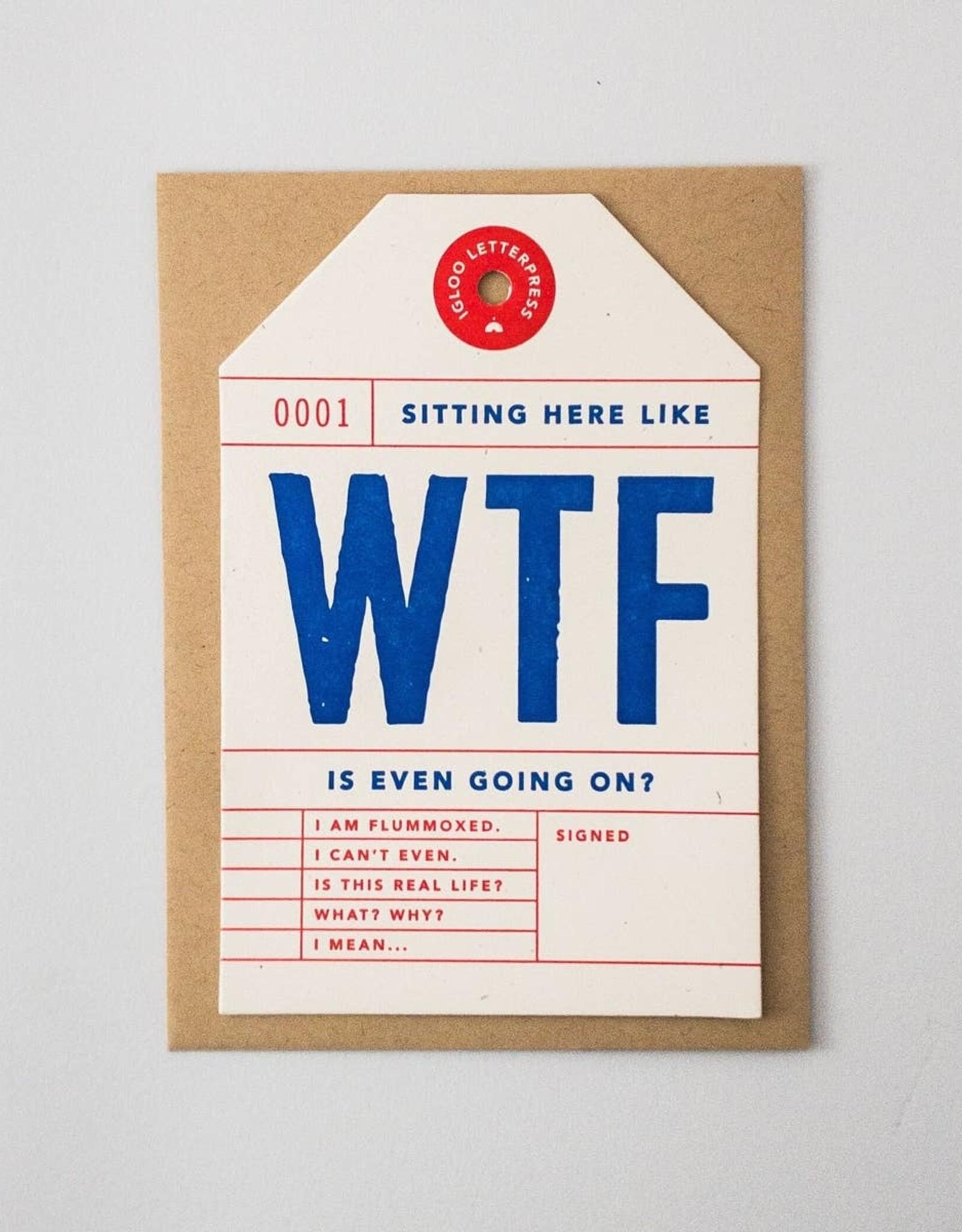 Igloo Letterpress WTF Tag Card