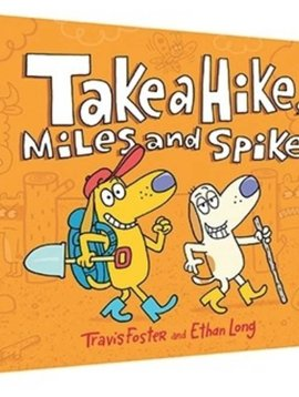 Hachette Books Take a Hike Miles and Spike