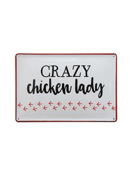 Crazy Chicken Lady Wall Tin