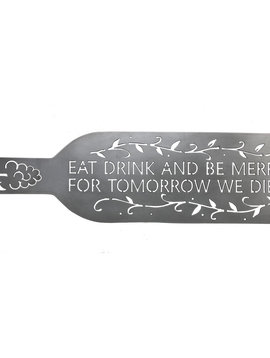 """""""Eat Drink And Be Merry"""""""
