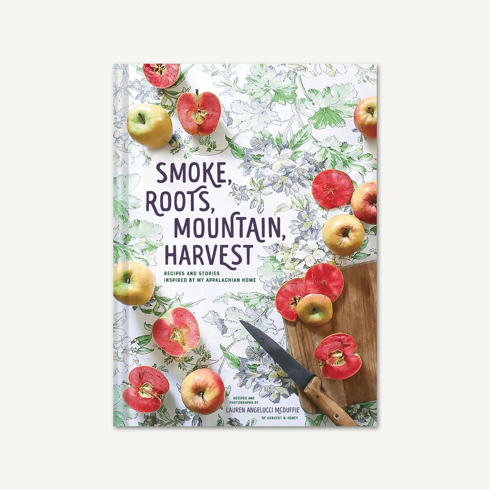 Hachette Books Smoke, roots, Mtn Harvest