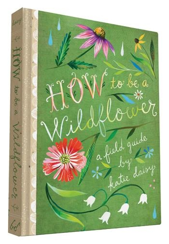 Hachette Books How to be a Wildflower