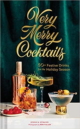 Hachette Books Very Merry Cocktails