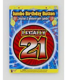 """Jumbo Birthday Button: """"Legally 21"""""""