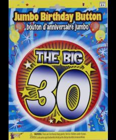 "Jumbo Birthday Button: ""The Big 30"""