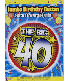 "Jumbo Birthday Button: ""The Big 40"""