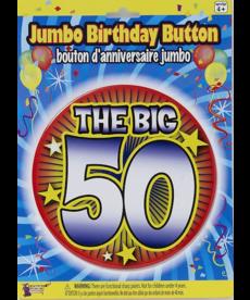 "Jumbo Birthday Button: ""The Big 50"""