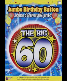 "Jumbo Birthday Button: ""The Big 60"""