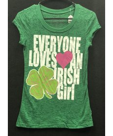Ladies Shirt: Everyone Loves an Irish Girl