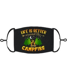Adjustable Fabric Face Mask: Life Is Better Around The Campfire