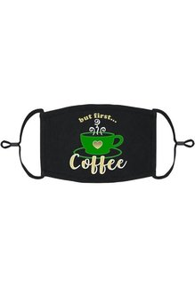 Adjustable Fabric Face Mask: But First Coffee (1 pk.)