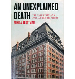 An Unexplained Death: The True Story of a Body at the Belvedere