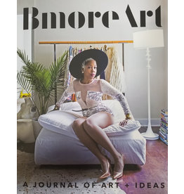 BmoreArt BmoreArt: Journal of Art + Ideas, Issue 6 - Home