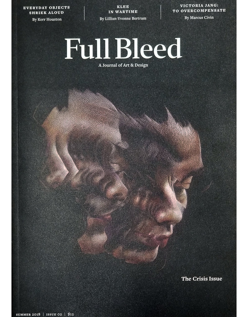 Full Bleed: The Crisis Issue #2