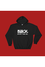 Youth in Business YiB Black Before It Was Cool Hoodie