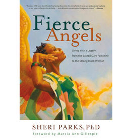 Fierce Angels by Sheri Parks