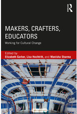 Makers, Crafters, Educators: Working for Cultural Change