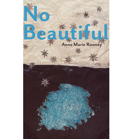 No Beautiful (Carnegie Mellon Poetry Series)