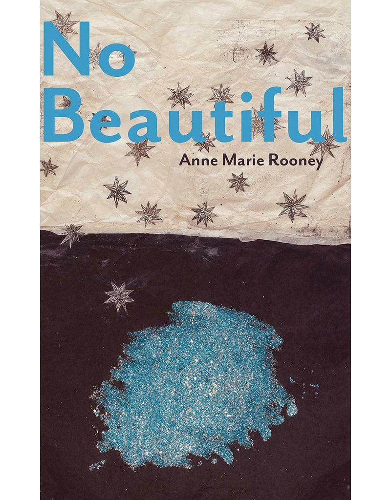 No Beautiful (Carnegie Mellon Poetry Series)