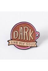Punky Pins Pin Dark Like My Soul