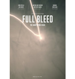 Full Bleed: The Adaptation Issue #5